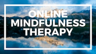 ONLINE MINDFULNESS THERAPY via Skype for anxiety and depression. Buddhist therapist online.